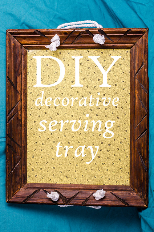 DIY decorative serving tray