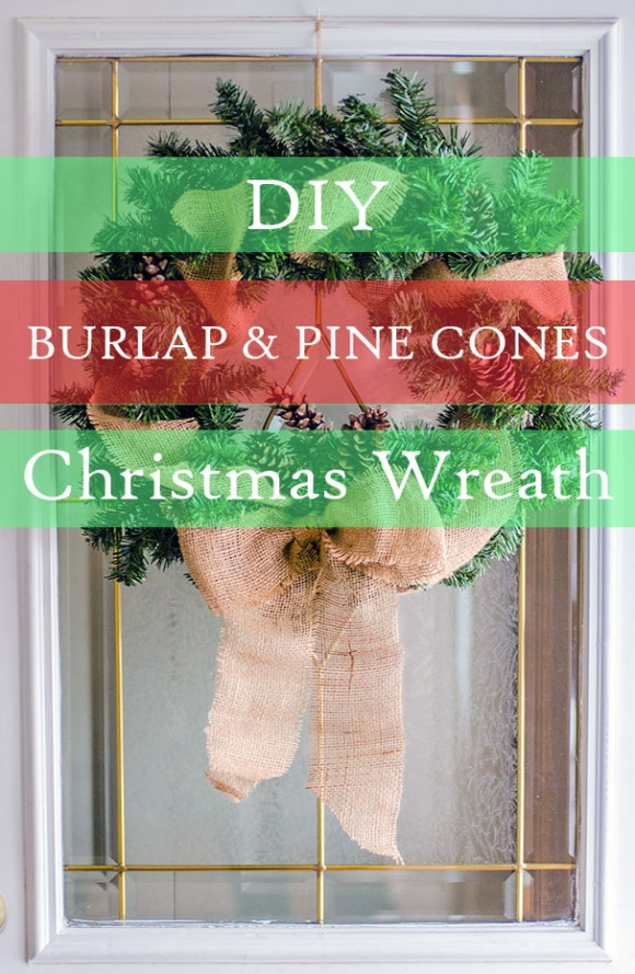 DIY burlap & pine cones Christmas wreath