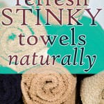 How to Refresh Your Stinky Towels Naturally