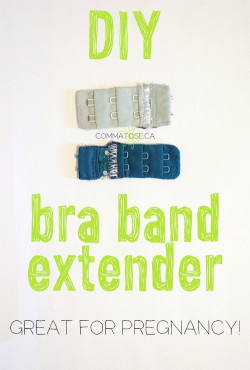 DIY bra extender - great for pregnancy!