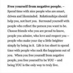 Wise words: Free yourself from negative people