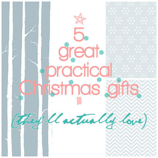5 practical Christmas gift ideas they'll actually love!