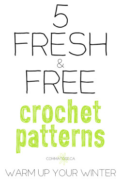 5 fresh free crochet patterns to warm up winter