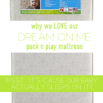 Why we love the Dream On Me Pack N Play Mattress