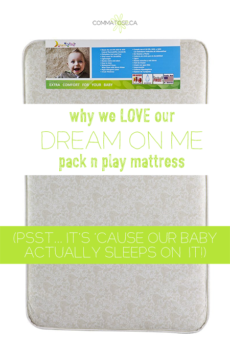 Why we love our Dream on Me pack n play mattress